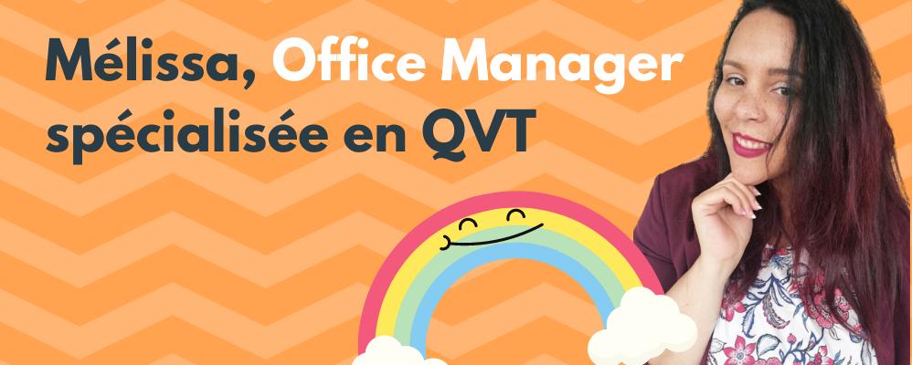Vidéo : Mélissa, Office Manager spécialisée en QVT